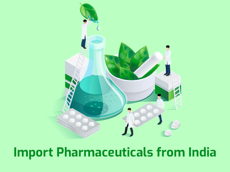 How Can I Import Pharmaceutical Products From India?