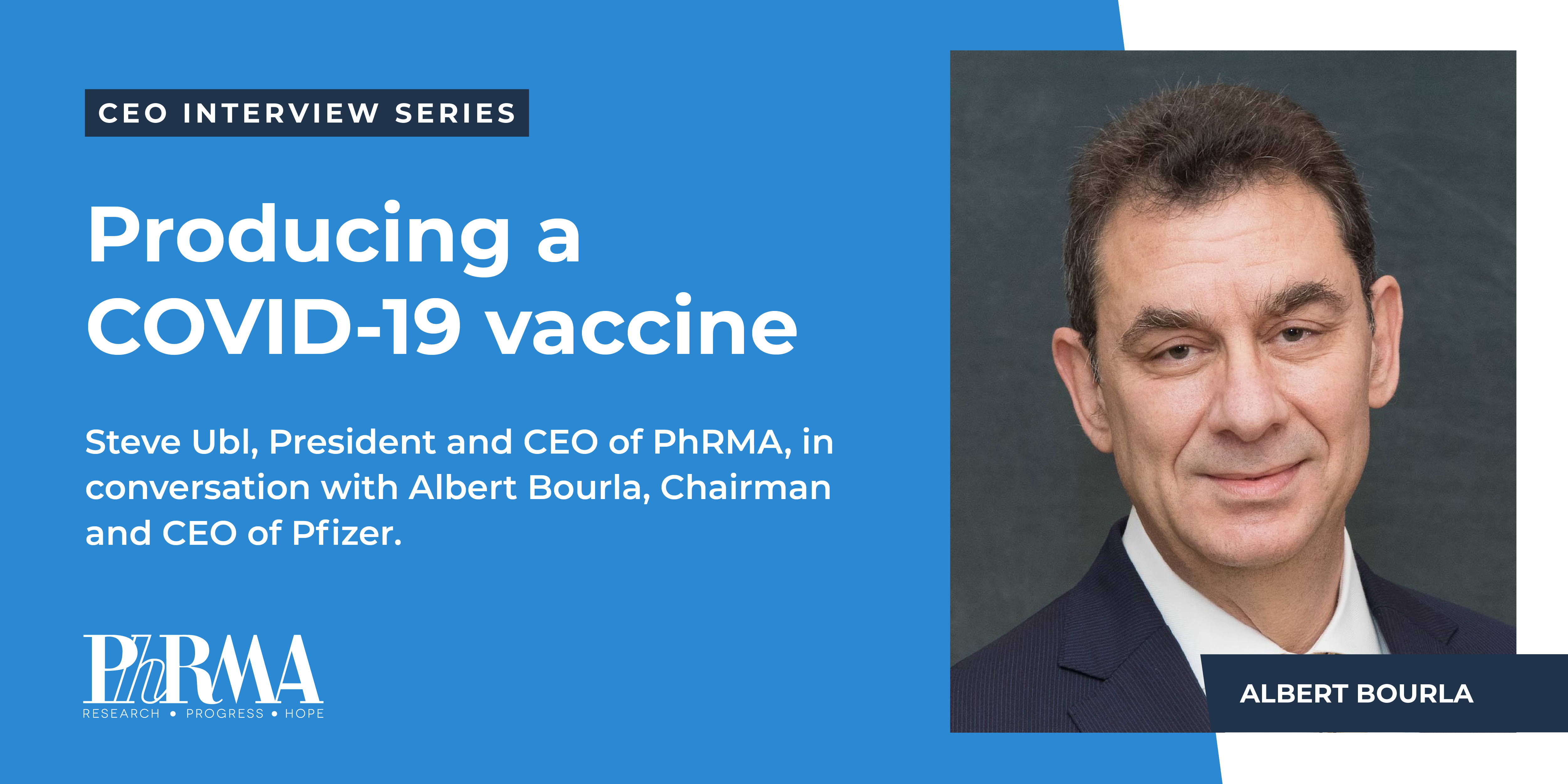 Coming together to fight COVID-19: A conversation with Albert Bourla, Chairman & CEO of Pfizer, Inc.