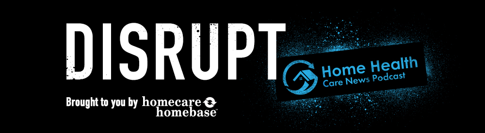 Disrupt Podcast #36: Elaine Flores of Medical Home Care Professionals
