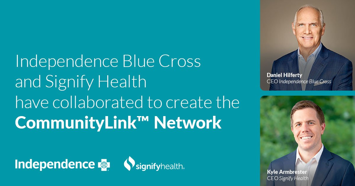 Signify Health, Independence Blue Cross Partner on CommunityLink to Address Social Gaps in Care